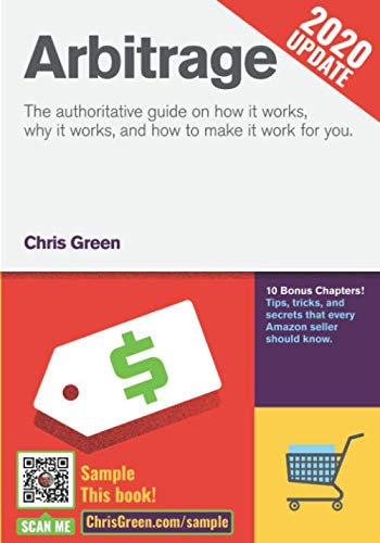 Arbitrage: The authoritative guide on how it works, why it works, and how it can work for you: ...
