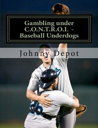 Gambling Under C.O.N.T.R.O.L - Baseball Underdogs: Depot, Johnny
