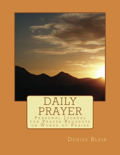 9781478253891: Daily Prayer: Personal Journal for Prayer Requests or Words of Praise