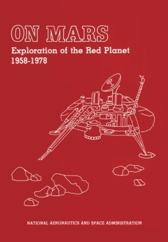 9781478255345: On Mars: Exploration of the Red Planet 1958-1978