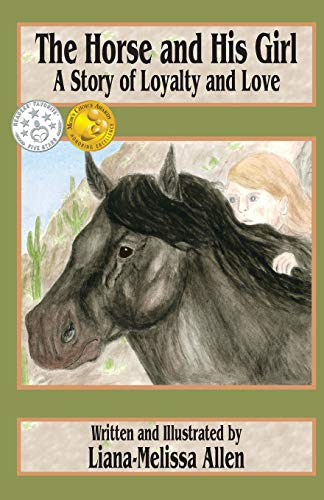 9781478255703: The Horse and His Girl: A Short Story of Loyalty and Love