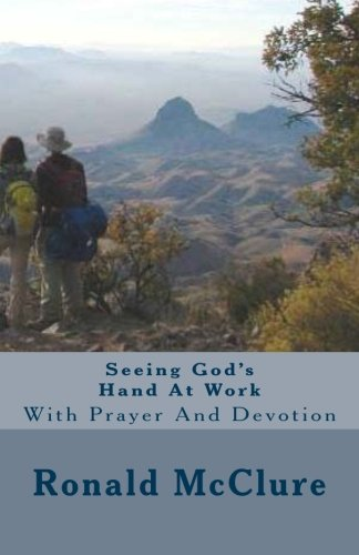 9781478256502: Seeing God's Hand At Work: With Prayer And Devotion
