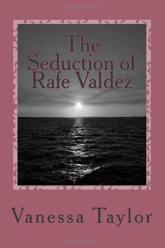 9781478261032: The Seduction of Rafe Valdez: The Anarode Vampire Legacies, Book 1