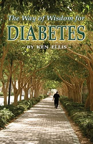 The Way of Wisdom for Diabetes: Ellis, Ken