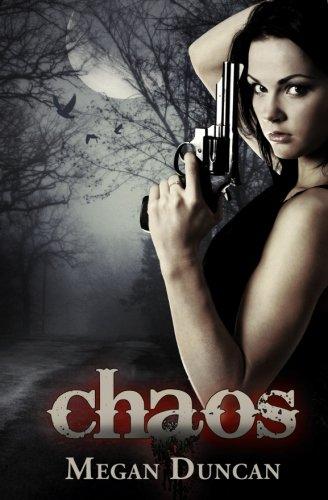 Chaos: Duncan, Megan