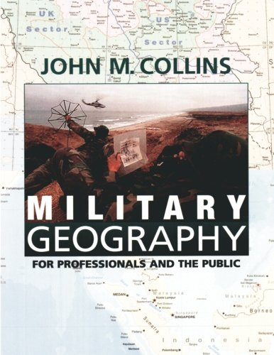 9781478267317: Military Geography: For Professionals and the Public