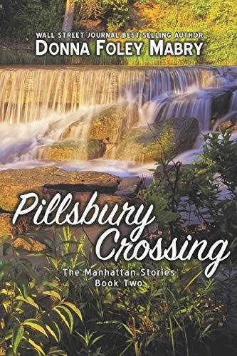 9781478267492: Pillsbury Crossing