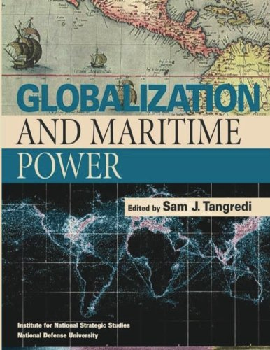 9781478268260: Globalization and Maritime Power