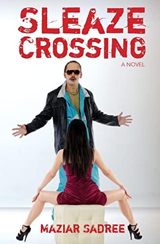 9781478269335: Sleaze Crossing