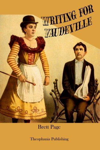 9781478269434: Writing for Vaudeville