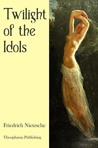 9781478269540: Twilight of the Idols