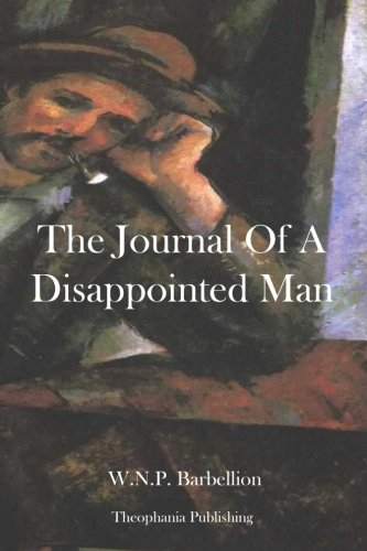 9781478269595: The Journal Of A Disappointed Man