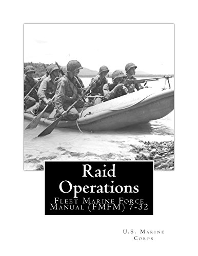 9781478272076: Raid Operations: Fleet Marine Force Manual (FMFM) 7-32