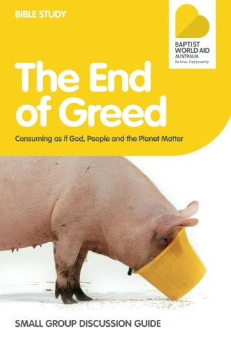 9781478272090: The End of Greed - Small Group Discussion Guide