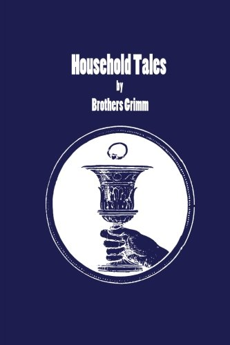 9781478274339: Household Tales by Brothers Grimm