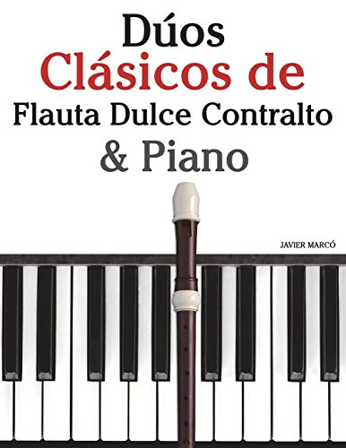 Duos Clasicos de Flauta Dulce Contralto and: Marco, Javier