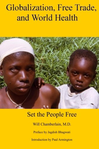 9781478276975: Globalization, Free Trade, and World Health: Set the People Free