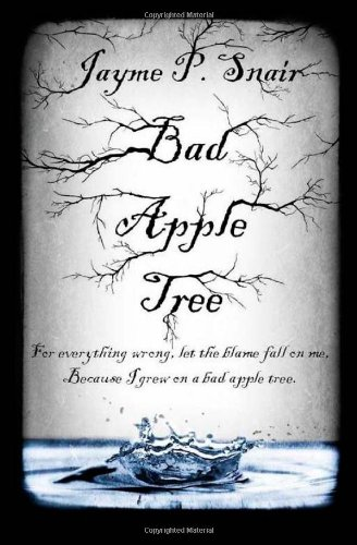 Bad Apple Tree: Snair, Jayme P.