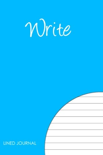 9781478278085: Write - Lined journal: If you Dream it, Write it! Keep one in your bag.