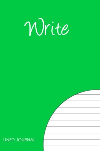 9781478278146: Write - Lined Journal: If you Dream it, Write it! Keep one in your bag.