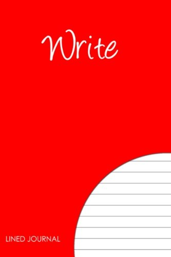 9781478278184: Write - Lined Journal: If you Dream it, Write it! Keep one in your bag.