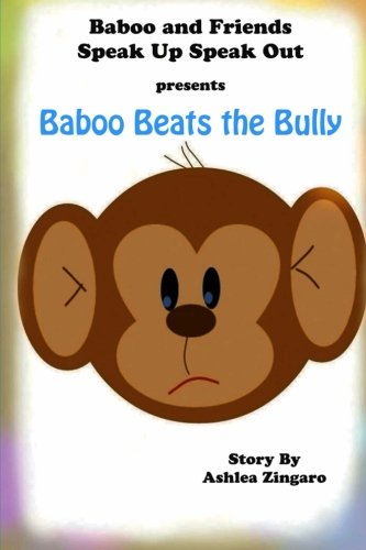 9781478283188: Baboo Beats the Bully: Baboo and Friends Speak Up Speak Out