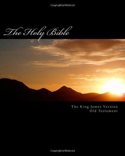 9781478283867: The Holy Bible - Old Testament: The Authorized King James Version - Old Testament
