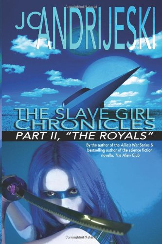 9781478284765: The Slave Girl Chronicles: Part II