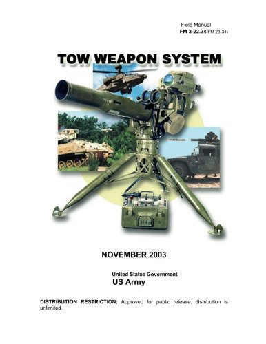 9781478285250: Field Manual FM 3-22.34 (FM 23-34) TOW Weapon System November 2003