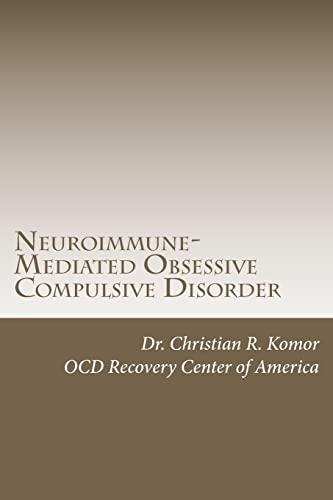 9781478285359: Neuroimmune-Mediated Obsessive Compulsive Disorder: A Monograph