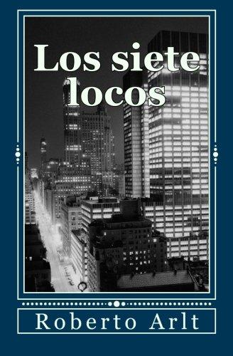 9781478286479: Los siete locos (Spanish Edition)