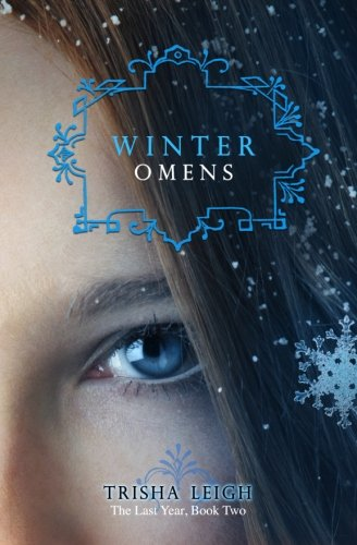 9781478287872: Winter Omens (Last Year)