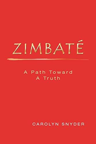 9781478288589: Zimbate, A Path Towards A Truth
