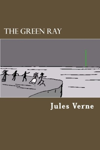9781478288725: The Green Ray