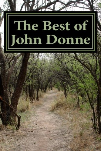 """The Best of John Donne: Featuring """"A: Donne, John"""