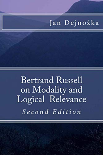 9781478292616: Bertrand Russell on Modality and Logical Relevance