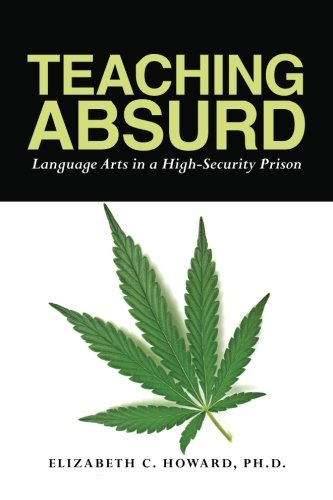 9781478292739: Teaching Absurd: Language Arts in a High-Security Prison