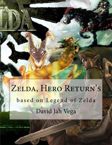 9781478293606: Zelda, Hero Return's: based on Legend of Zelda