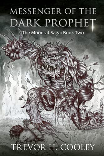 Messenger of the Dark Prophet: The Bowl of Souls: Book Two: Trevor H. Cooley