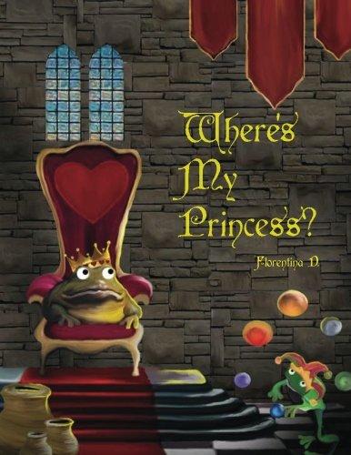 9781478294061: Where Is My Princess?