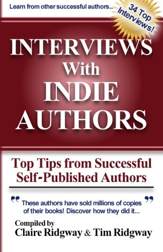Interviews with Indie Authors: Top Tips from: Ridgway, Claire; Ashley,