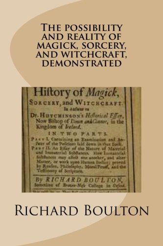 9781478296300: (Pages From) The possibility and reality of magick, sorcery, and witchcraft, demostrated