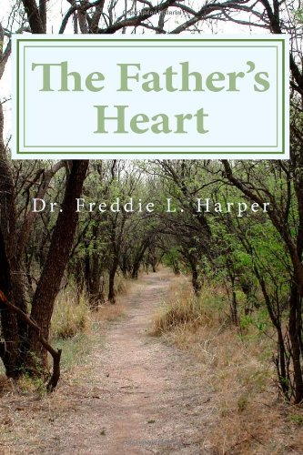 9781478296331: The Father's Heart (Volume 1)