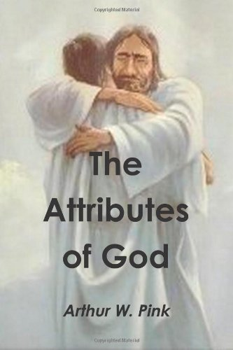 9781478296423: The Attributes of God