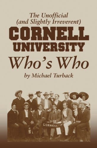 9781478296515: The Unofficial (and Slightly Irreverent) CORNELL University Who's Who