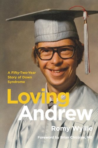 9781478298342: Loving Andrew: A Fifty-Two-Year Story of Down Syndrome