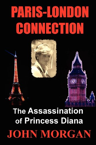 9781478298892: Paris-London Connection: The Assassination of Princess Diana
