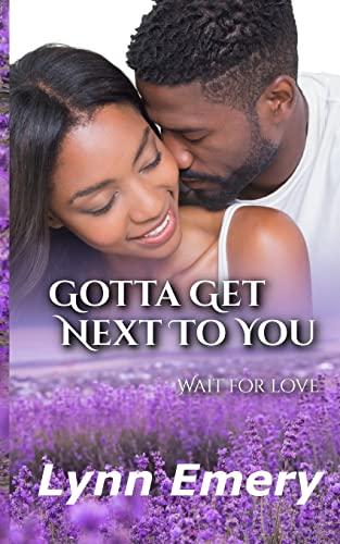 9781478299578: Gotta Get Next To You: Louisiana Love Series: City Girls