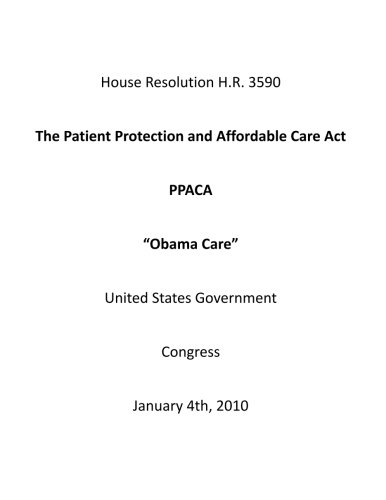 """The Patient Protection and Affordable Care Act PPACA """"Obama Care"""": Congress, United ..."""