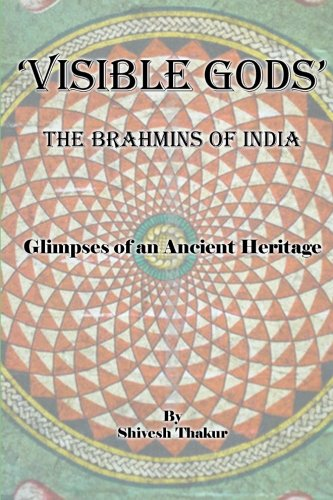9781478301707: Visible Gods: The Brahmins of India